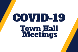 COVID-19 Town Hall Meetings