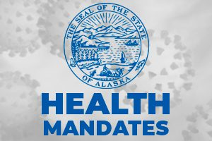 Health Mandates from Governor Mike Dunleavy